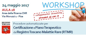 24/05/2017 Workshop: Procedure automatizzate per Certificazione e Piano Terapeutico da RTMR
